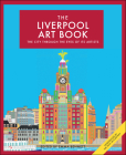 The Liverpool Art Book: The city through the eyes of its artists Cover Image