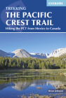 The Pacific Crest Trail: Hiking the PCT from Mexico to Canada Cover Image