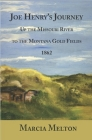 Joe Henry's Journey: Up the Missouri River to the Montana Gold Fields, 1862 Cover Image