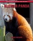 Kleiner Panda: Sagenhafte Fakten und Bilder Cover Image