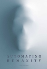 Automating Humanity Cover Image