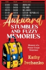 Awkward Stumbles and Fuzzy Memories: Memoir of a Peace Corps Volunteer Cover Image
