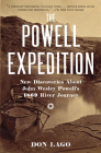 The Powell Expedition: New Discoveries about John Wesley Powell's 1869 River Journey Cover Image