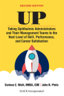 Up: Taking Ophthalmic Administrators and Their Management Teams to the Next Level of Skill, Performance and Career Satisfa Cover Image