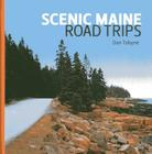 Scenic Maine Road Trips Cover Image
