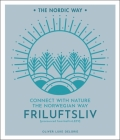 Friluftsliv, Volume 1: Connect with Nature the Norwegian Way Cover Image