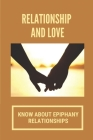 Relationship And Love: Know About Epiphany Relationships: Relationship Epiphany In Love Cover Image