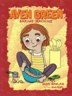 Aven Green Baking Machine, 2 Cover Image