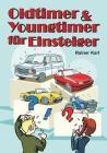 Oldtimer & Youngtimer für Einsteiger Cover Image