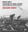 World War II: The Definitive Visual History: Volume I: From the Munich Crisis to the Battle of Kursk 1938-43 Cover Image