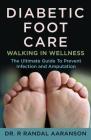 Diabetic Foot Care: Walking in Wellness Cover Image
