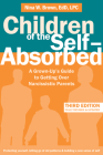 Children of the Self-Absorbed: A Grown-Up's Guide to Getting Over Narcissistic Parents Cover Image