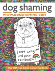 Dog Shaming: The Official Adult Coloring Book Cover Image