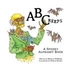 ABCreeps: A Spooky Alphabet Book Cover Image