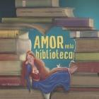 Amor En La Biblioteca: colección luna de azafrán Cover Image
