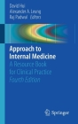 Approach to Internal Medicine: A Resource Book for Clinical Practice Cover Image
