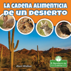 La Cadena Alimenticia de Un Desierto Cover Image