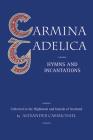 Carmina Gadelica: Hymns and Incantations Cover Image