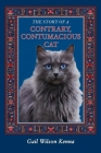 The Story of a Contrary, Contumacious Cat Cover Image