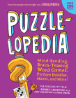 Puzzlelopedia: Mind-Bending, Brain-Teasing Word Games, Picture Puzzles, Mazes, and More! Cover Image
