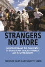Strangers No More: Immigration and the Challenges of Integration in North America and Western Europe Cover Image