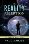 The Reality Assertion (Deplosion #4) Cover Image