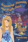 Steaming Beneath the High Seas: Star Sapphire Logs Cover Image