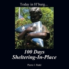 Today in H'burg... 100 Days Sheltering-In-Place Cover Image
