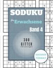 Sudoku für Erwachsene - 300 Gitter mit Lösungen: Sudoku Big Book für Sudoku-Begeisterte - Für Kinder von 8-12 Jahren und Erwachsene - 300 9x9-Raster - Cover Image