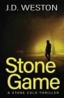 Stone Game: A British Action Crime Thriller Cover Image