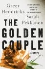 The Golden Couple: A Novel Cover Image