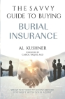 The Savvy Guide to Buying Burial Insurance Cover Image