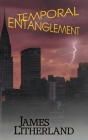 Temporal Entanglement (Watchbearers #5) Cover Image