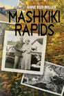 Mashkiki Rapids Cover Image