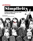 Grokking Simplicity: Taming complex software with functional thinking Cover Image