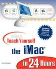 Sams Teach Yourself iMac in 24 Hours (Sams Teach Yourself...in 24 Hours) Cover Image