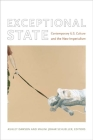 Exceptional State: Contemporary U.S. Culture and the New Imperialism (New Americanists) Cover Image
