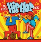 My First Hip Hop Book Cover Image