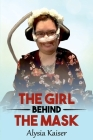 The Girl Behind The Mask Cover Image
