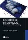 Hard Rock Hydraulics: An Introduction to Modeling Cover Image