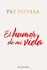 El humor de mi vida (The humor of my life - Spanish Edition) Cover Image
