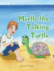 Myrtle the Talking Turtle Cover Image