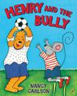 Henry and the Bully Cover Image
