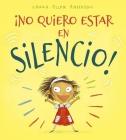 No Quiero Estar En Silencio! Cover Image