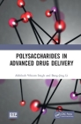 Polysaccharides in Advanced Drug Delivery Cover Image