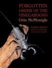 Forgotten Order of the Vinegaroons: Whipscorpion Biology, Husbandry, and Natural History Cover Image