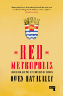 Red Metropolis: Socialism and the Government of London Cover Image
