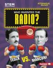 Who Invented the Radio? Cover Image