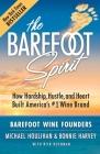 The Barefoot Spirit: How Hardship, Hustle, and Heart Built America's #1 Wine Brand Cover Image