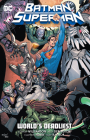Batman/Superman Vol. 2: World's Deadliest Cover Image